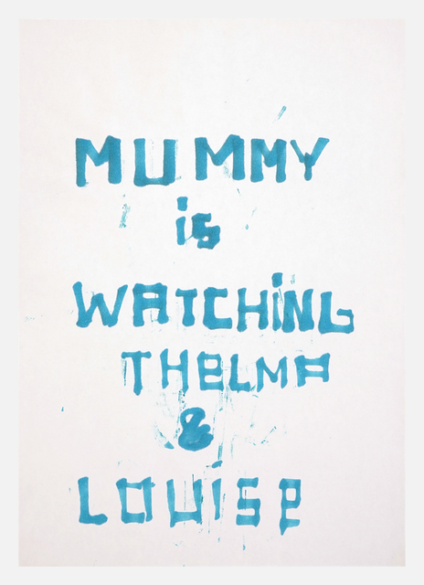 Anne-Lise Coste, 'Mummy is Watching Thelma & Louise', 2003, Lullin + Ferrari