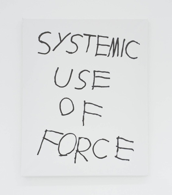 , 'SYSTEMIC USE OF FORCE,' 2016, The Hole