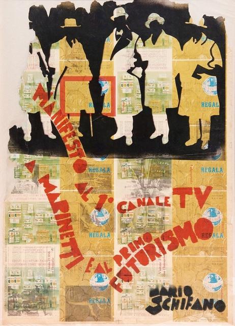 , 'Manifesto al 1° Canale TV a Marinetti e al Primo Futurismo,' 1967, Mazzoleni