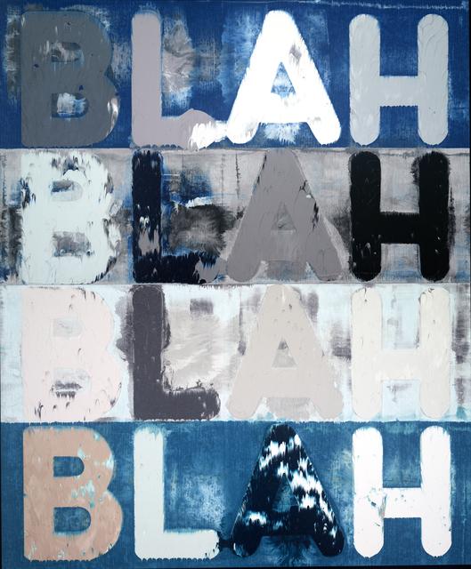 , 'Blah, Blah, Blah,' 2015, Simon Lee Gallery