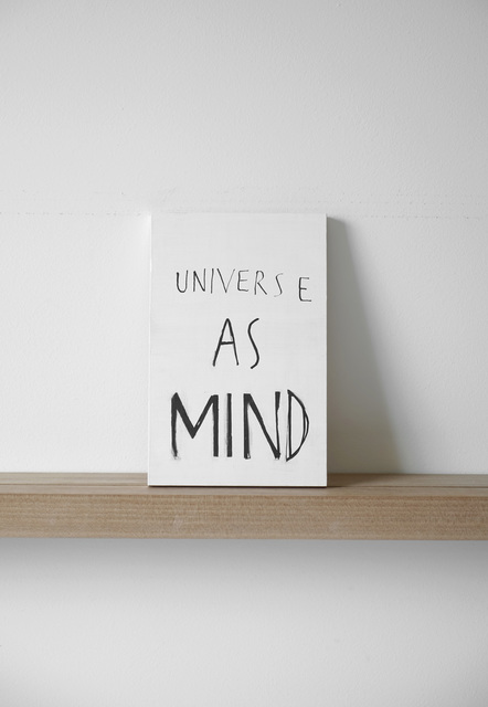 , 'Universe as Mind,' 2016, Margaret Thatcher Projects