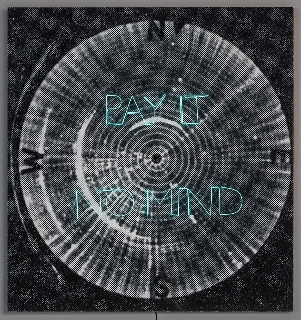 , 'Pay It No Mind,' 2018, Cecilia Hillström Gallery
