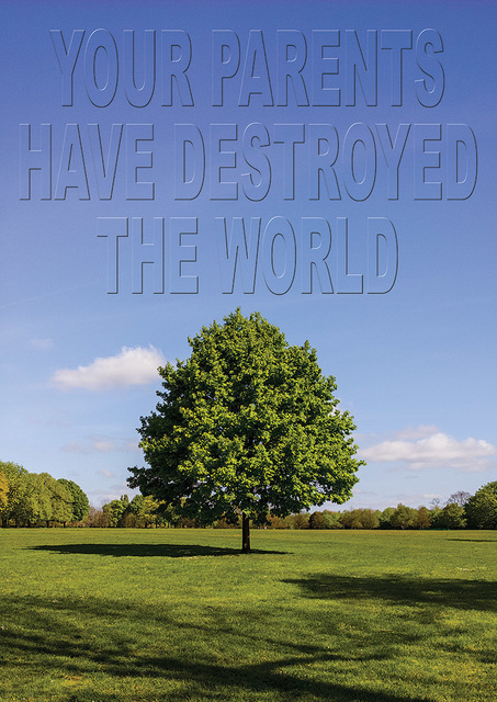 , 'Your Parents Have Destroyed the World,' 2014, Temnikova & Kasela