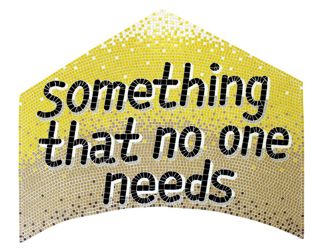 , 'Something that no one needs,' 2019, Mobius Gallery