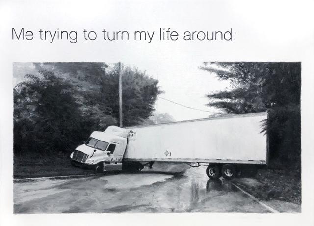 , 'Trying To Turn My Life Around: Meme No.61,' 2019, SHIM Art Network