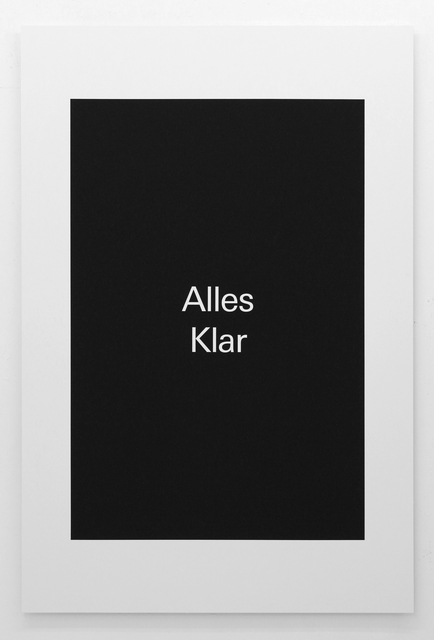 , 'Alles Klar,' 2018, Super Dakota