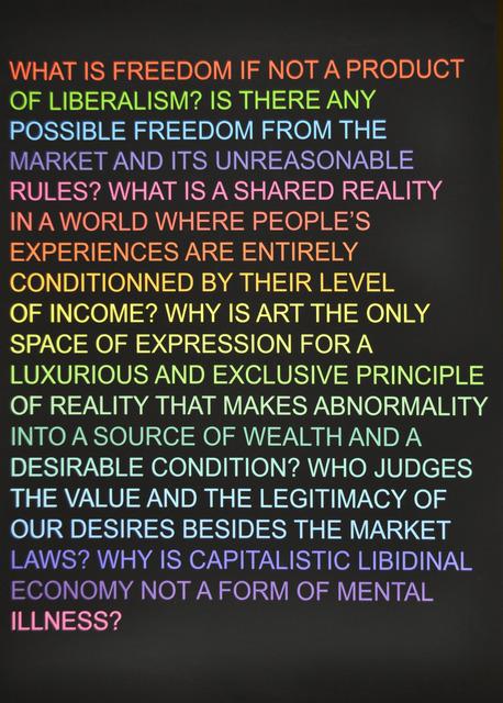 , 'Untitled (What is freedom?),' 2012, Polígrafa Obra Gráfica