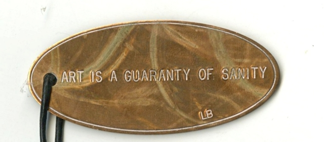 Louise Bourgeois, 'Art is A Guaranty of Sanity', 2007, Alpha 137 Gallery Auction