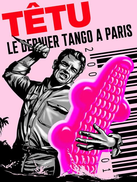 PHILIPPE GRIMAUD, 'LE DERNIER TANGO A PARIS (PINK EDITION)', 2019, Poulpik Gallery
