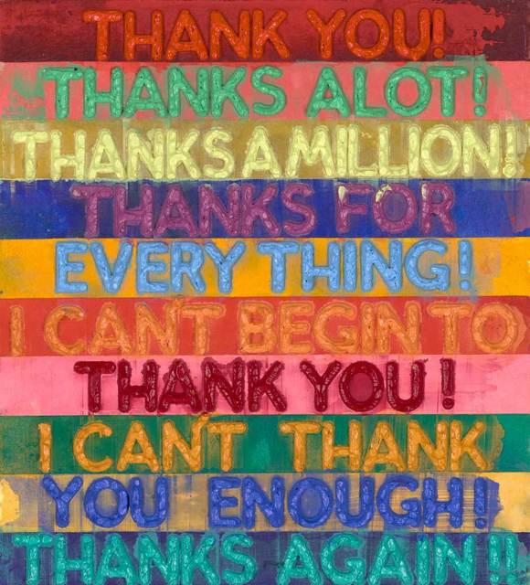 , 'Thank You,' 2018, Galerie de Bellefeuille