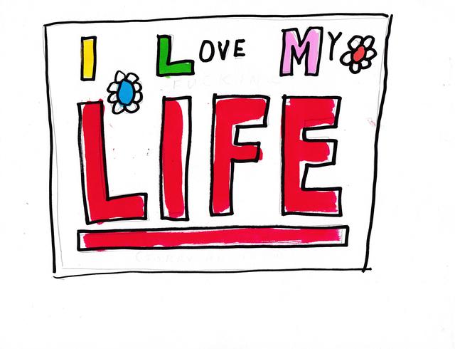 , 'Love My Life,' 2016, Lora Reynolds Gallery