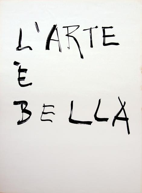 , 'L'arte è bella,' 1975, Galleria Clivio