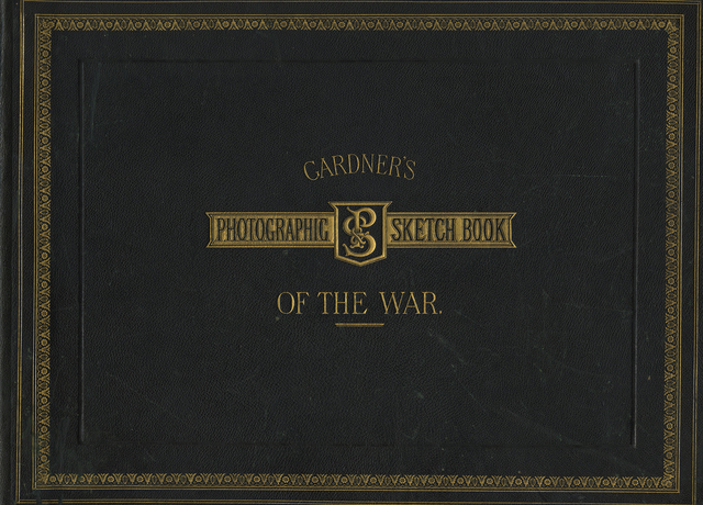 , 'Gardner's Photographic Sketch Book of the Civil War,' 1866, Lee Gallery