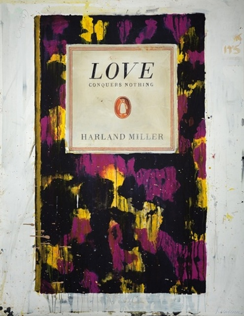 Harland Miller, 'Love Conquers Nothing'', 2011, Print, Inkjet Print, Maddox Gallery