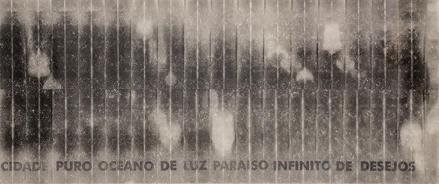 , 'Cidade Puro Oceano de Luz,' 1985-2013, Bolsa de Arte