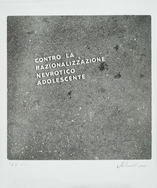 , ' Contro la razzionalizzazione nevrotico adolescente,' 1966, Galleria il Ponte