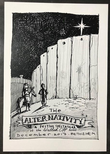 "Banksy, ' ""The Alternativity"" Walled Off Hotel', 2017, Ephemera or Merchandise, Lithograph, New Union Gallery"