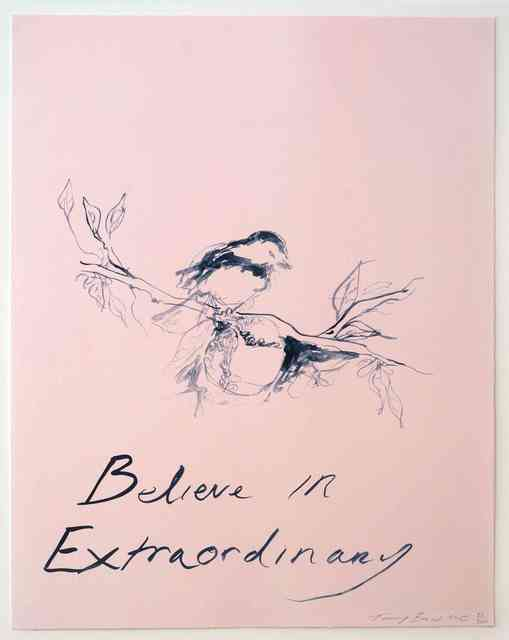 Tracey Emin, 'Believe in Extraordinary', 2015, Tanya Baxter Contemporary
