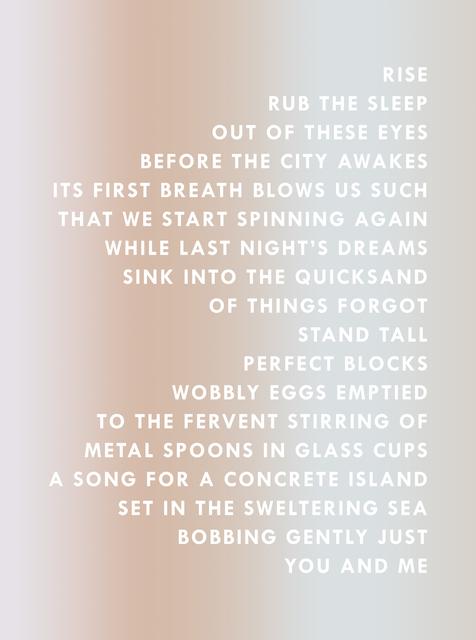, 'ISLAND SONG ,' 2017, Chan + Hori Contemporary