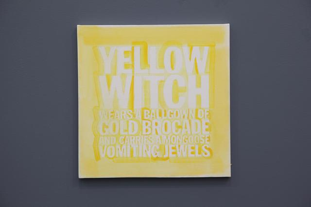 , 'YELLOW WITCH WEARS A BALLGOWN OF GOLD BROCADE AND HOOLDS A MONGOOSE VOMITING JEWELS,' 2012, Almine Rech Gallery