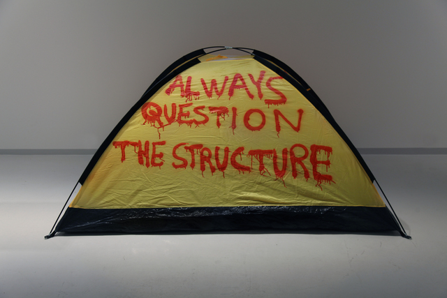 , 'ALWAYS QUESTION THE STRUCTURE,' 2015, SABSAY
