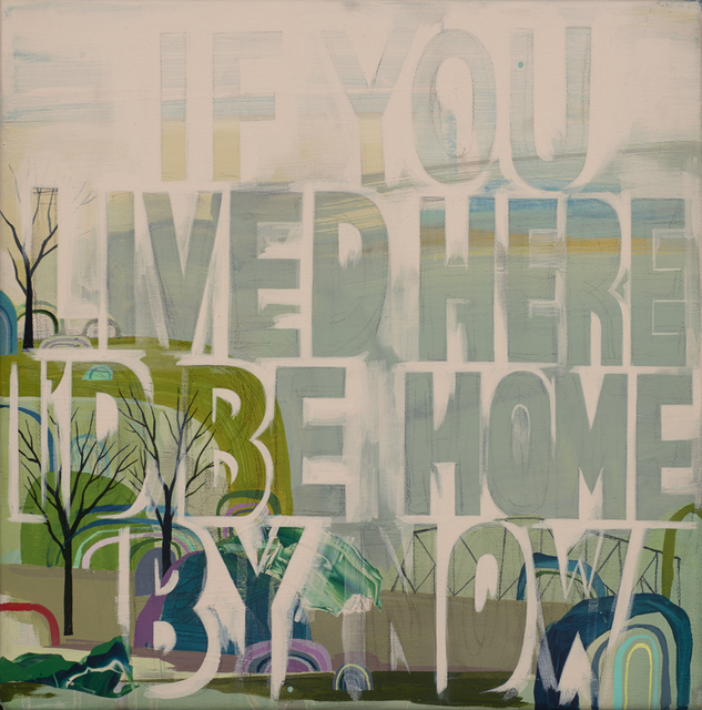 , 'If You Lived Here,' 2015, Jonathan LeVine Projects