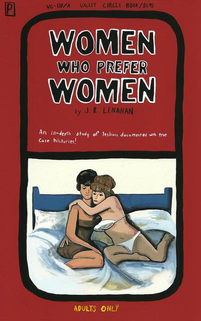 , 'Women Who Prefer Women,' 2016, Gallery 16