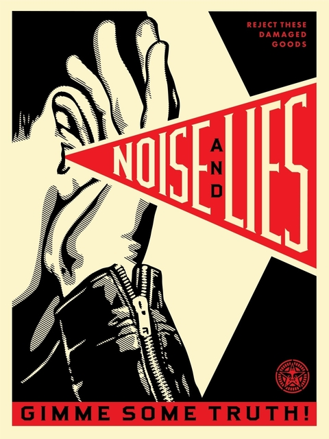 Shepard Fairey, 'Noise and Lies', 2018, Mixed Media, Silkscreen und Mixed Media Collage on Wood, HPM, Galerie Ernst Hilger
