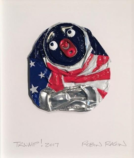 , 'Trump!,' 2017, Ro2 Art