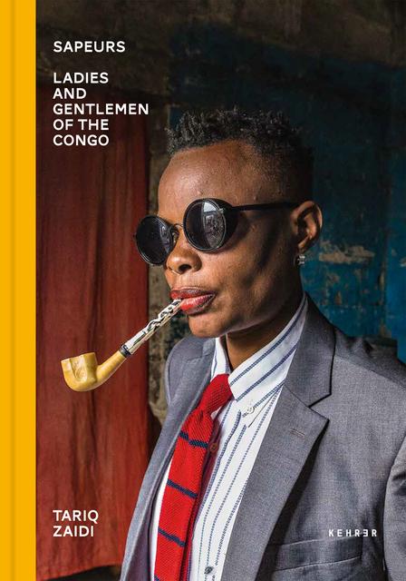 , 'Sapeurs. Ladies and Gentlemen of the Congo,' 2020, Kehrer Verlag