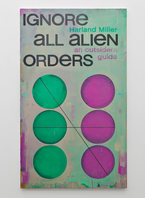 , 'Ignore All Alien Orders,' 2016, Blain | Southern