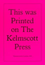 Printed on the Kelmscott Press