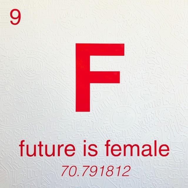 , 'Periodic Table of Relevance Series: FUTURE IS FEMALE,' 2018, Contessa Gallery