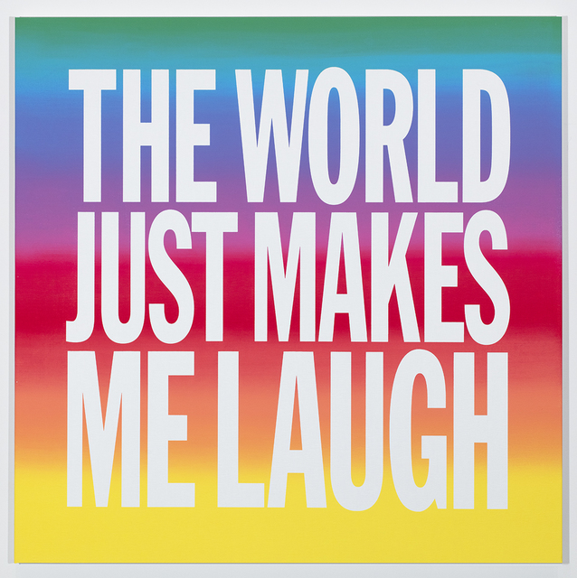 John Giorno, 'THE WORLD JUST MAKES ME LAUGH', 2019, Sperone Westwater