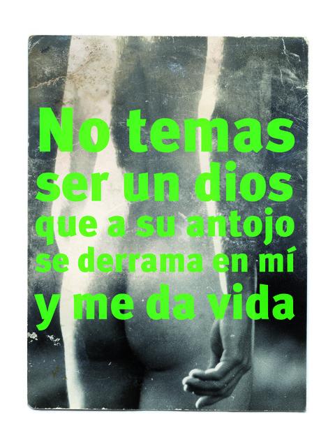 Roberto Jacoby, 'NO TEMAS SER UN DIOS - 68 el culo te abrocho,' 2008, Nora Fisch