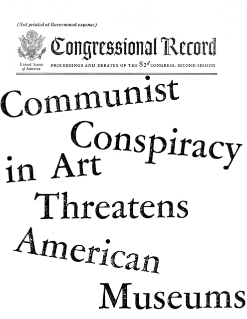 Yevgeniy Fiks, 'Communist Conspiracy in Art Threatens American Museums', 2009, Zimmerli Art Museum at Rutgers
