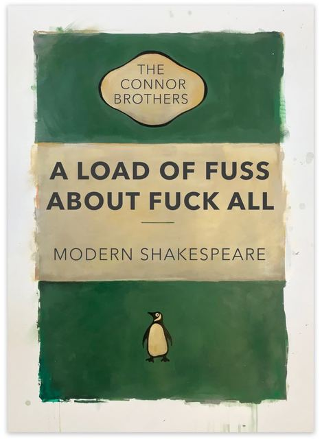 , 'A Load of Fuss About Fuck All ,' 2017, Maddox Gallery