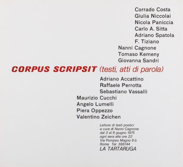 Various Artists, 'Corpus scripsit (testi, atti di parola)-Group exhibit', 1975, Finarte