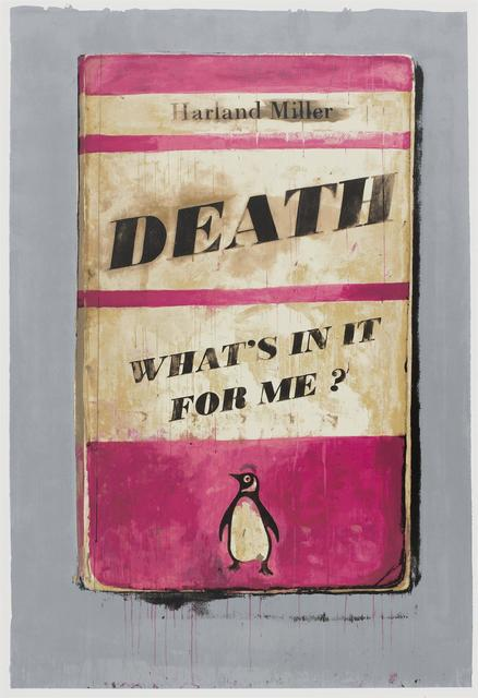 , 'Death, What's In It For Me,' 2011, Hang-Up Gallery