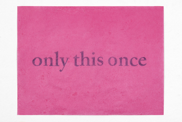 , 'only this once,' 2016, PDX CONTEMPORARY ART