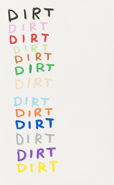 David Shrigley, 'Dirt', 2007, Drawing, Collage or other Work on Paper, Unique drawing in colour felt tip pen, RAW Editions