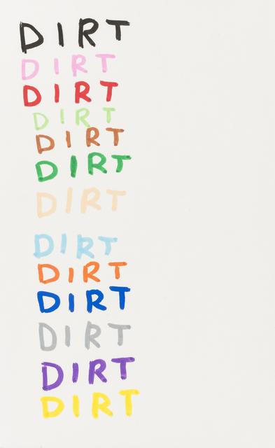David Shrigley, 'Dirt', 2007, RAW Editions