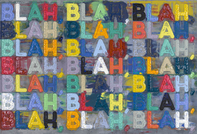 Mel Bochner, 'Blah, Blah, Blah', 2020, Drawing, Collage or other Work on Paper, Monoprint in oil with collage, engraving and embossment on handmade paper, David Benrimon Fine Art
