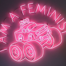 , 'I AM A FEMINIST,' , Sommer Contemporary Art