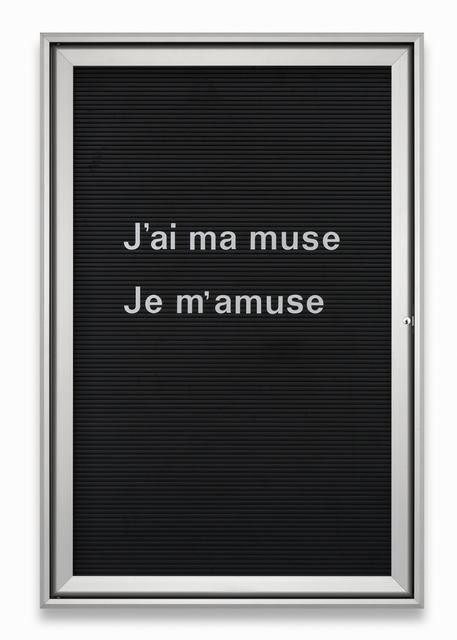 , 'Untitled (J'ai ma muse Je m'amuse),' 2013, Barbara Gross