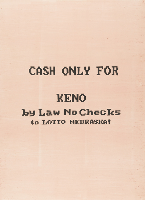 , 'Cash Only For Keno,' 2017, Highpoint Editions