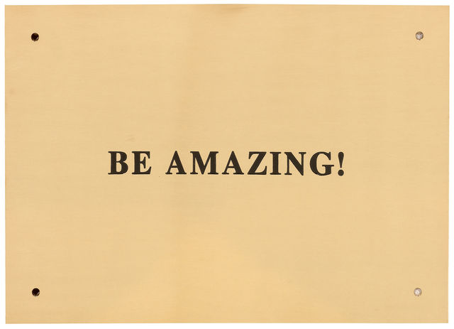 Sylvie Fleury, 'be amazing', 2003, Design/Decorative Art, Brass plate with black coloured engraving, Koller Auctions