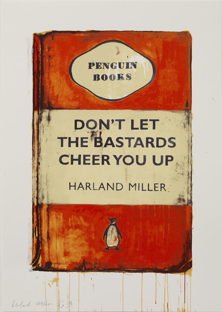 , 'Don't Let the Bastards Cheer You Up,' 2009, Lawrence Alkin Gallery