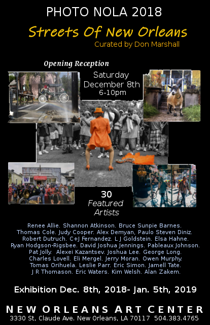 A PhotoNOLA Festival 2018 Exhibition of fine photography featuring 30 artists who capture the true feeling of the Streets of New Orleans.