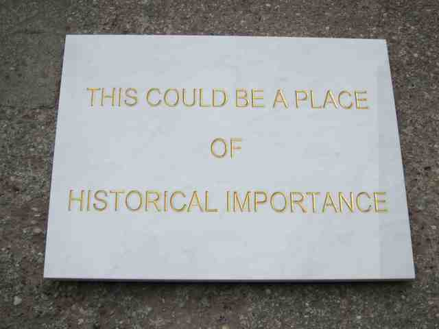 , 'This Could be a Place of Historical Importance,' 1972, Daniel Marzona